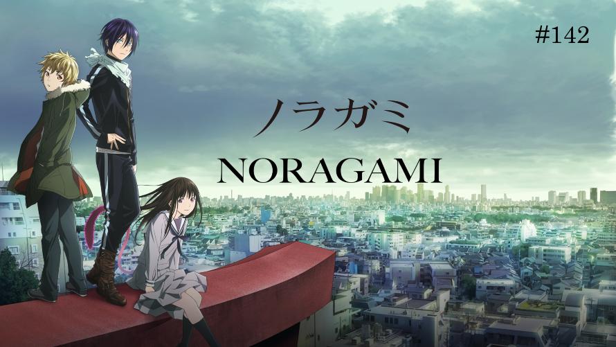 TT Poll #142: Noragami