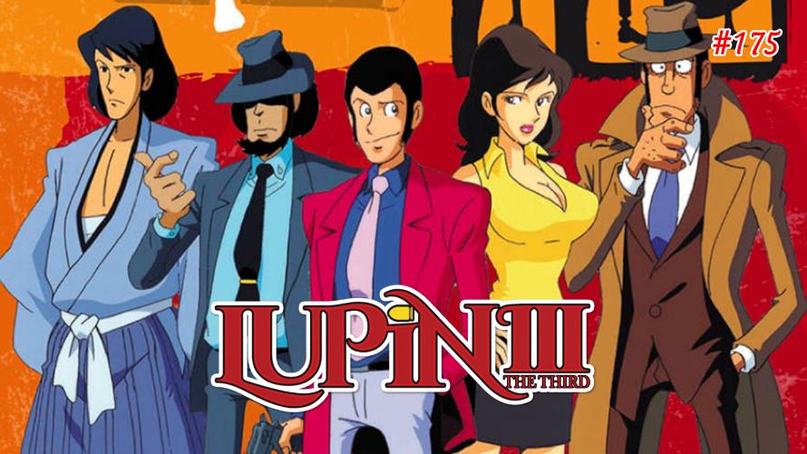 TT Poll #175: Lupin III