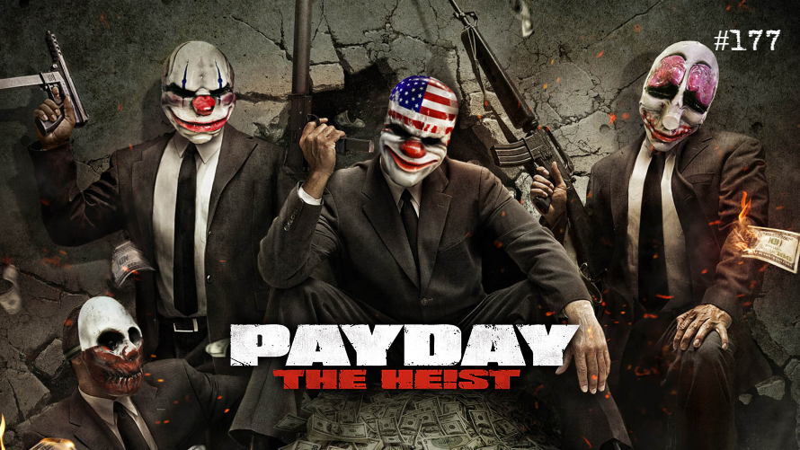TT Poll #177: Payday: The Heist