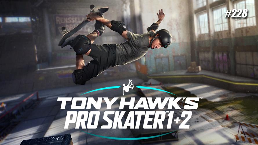TT Poll #228: Tony Hawk's Pro Skater 1 + 2