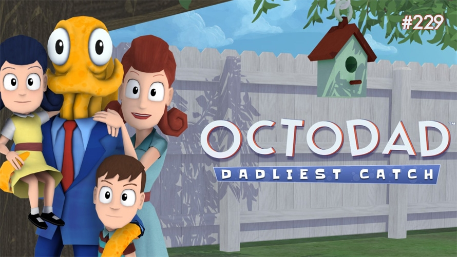 TT Poll #229: Octodad: Dadliest Catch