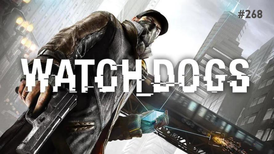 TT Poll #268: Watch Dogs