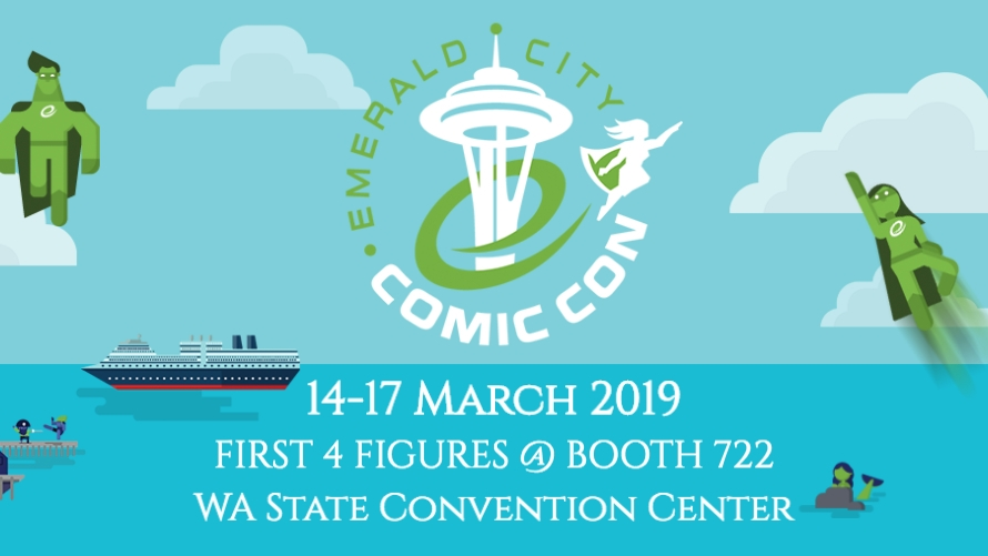 First 4 Figures @ Emerald City Comic Con 2019