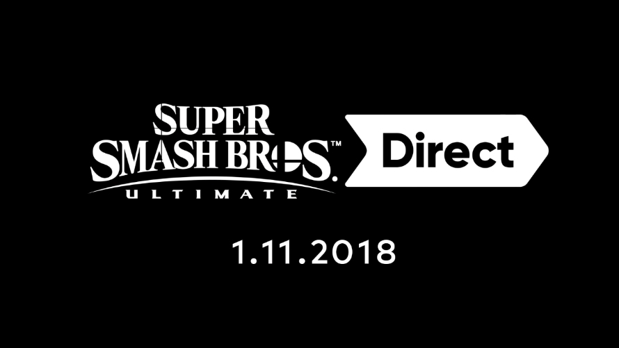Super Smash Bros. Ultimate Direct: 01.11.2018