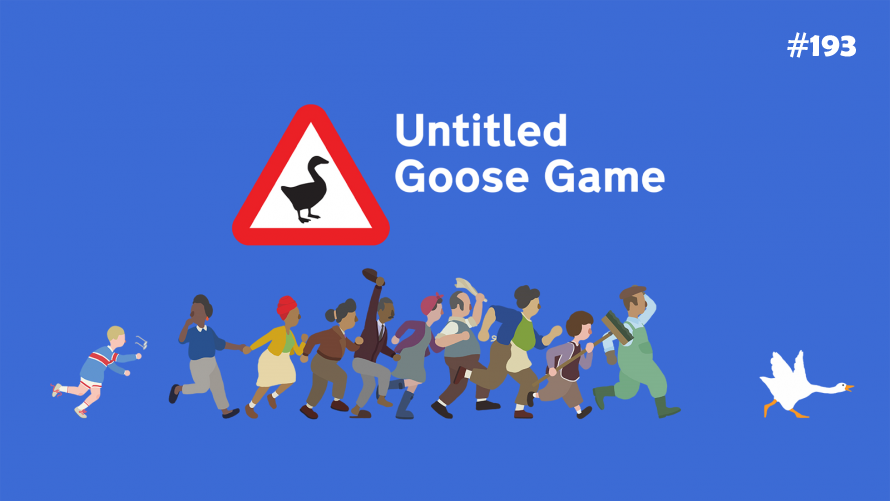 TT Poll #193: Untitled Goose Game