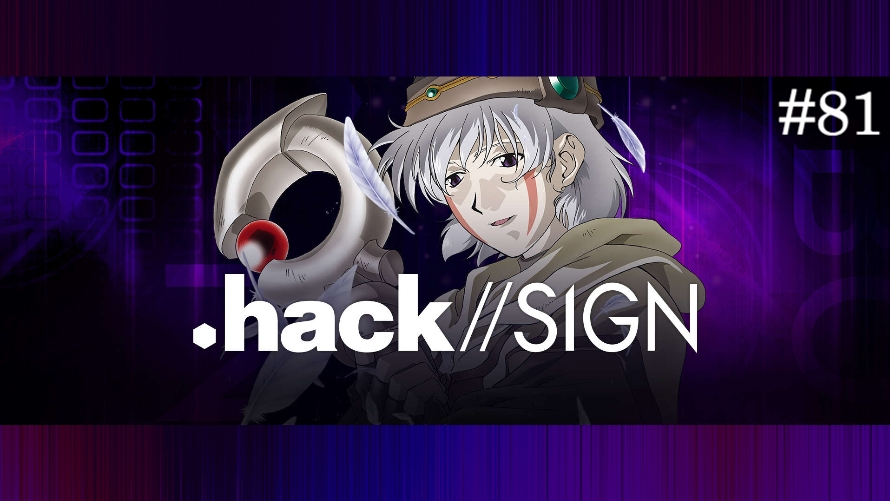 TT Poll #81: .hack//SIGN
