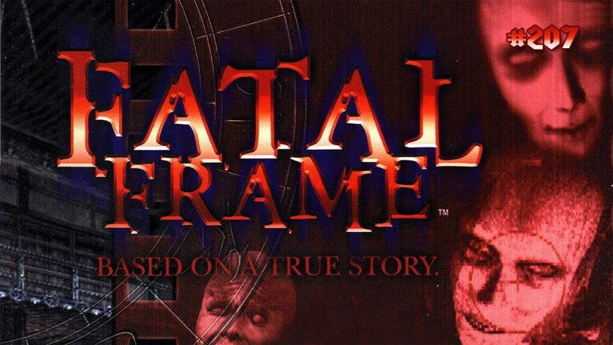 TT Poll #207: Fatal Frame