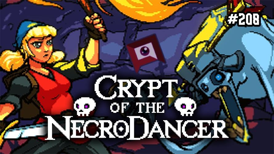 TT Poll #208: Crypt of the NecroDancer
