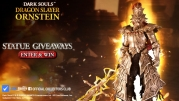 Dragon Slayer Ornstein Pre-Order & Giveaways