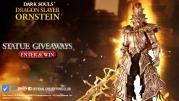 Dragon Slayer Ornstein Pre-Order & Giveaways