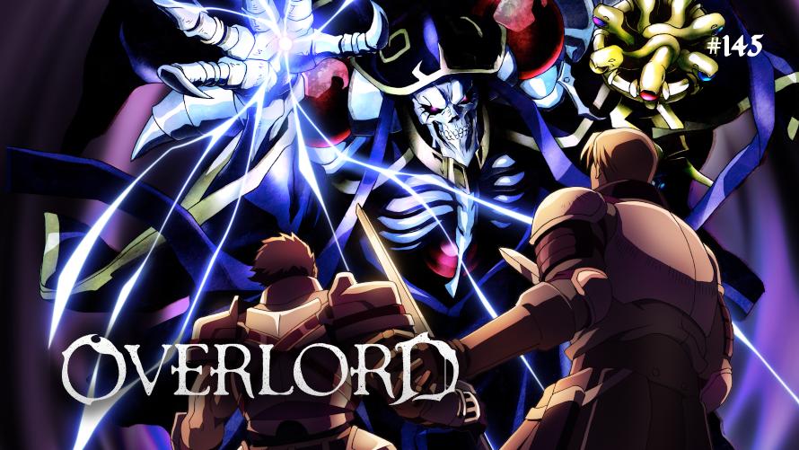 TT Poll #145: Overlord