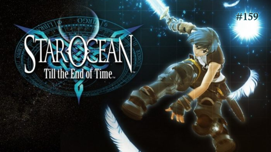TT Poll #159: Star Ocean: Till the End of Time