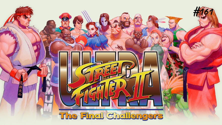 TT Poll #161: Street Fighter II