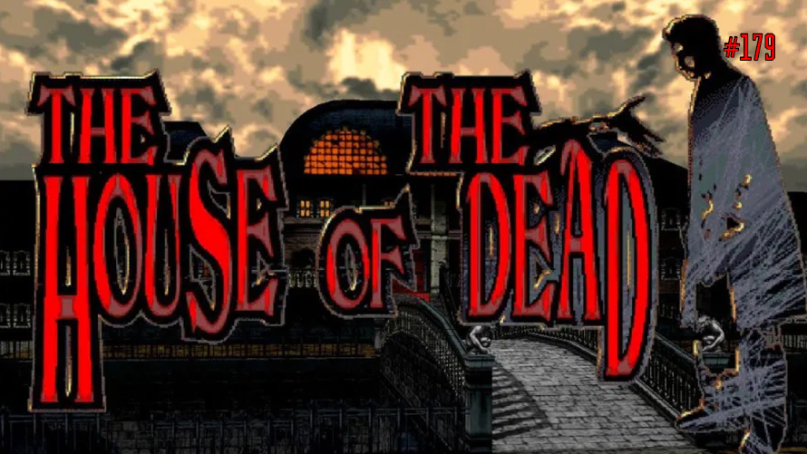 TT Poll #179: The House of the Dead