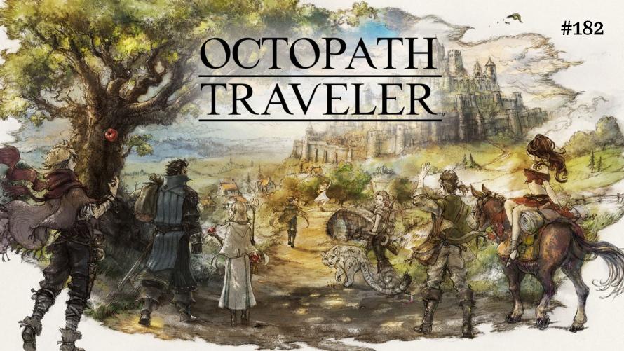 TT Poll #182: Octopath Traveler
