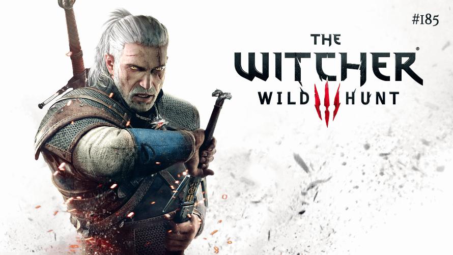 TT Poll #185: The Witcher 3: Wild Hunt