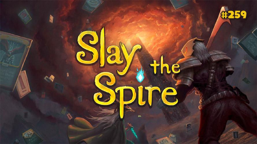 TT POLL #259: SLAY THE SPIRE