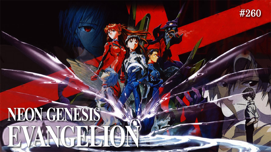 TT POLL #260: NEON GENESIS EVANGELION