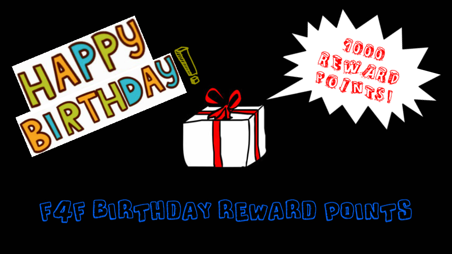 F4F Birthday Reward Points