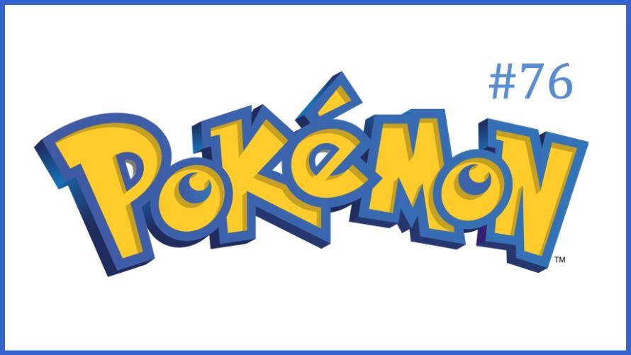 TT Poll #76: Pokémon