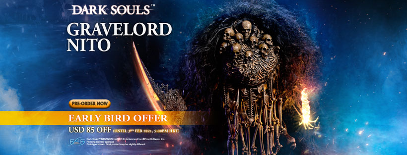 Gravelord Nito Early Bird Offer