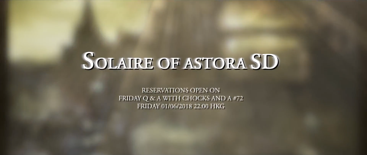 Solaire of Astora SD Launch Schedule