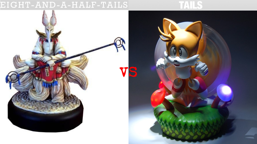 Eight-and-a-Half-Tails vs. Tails