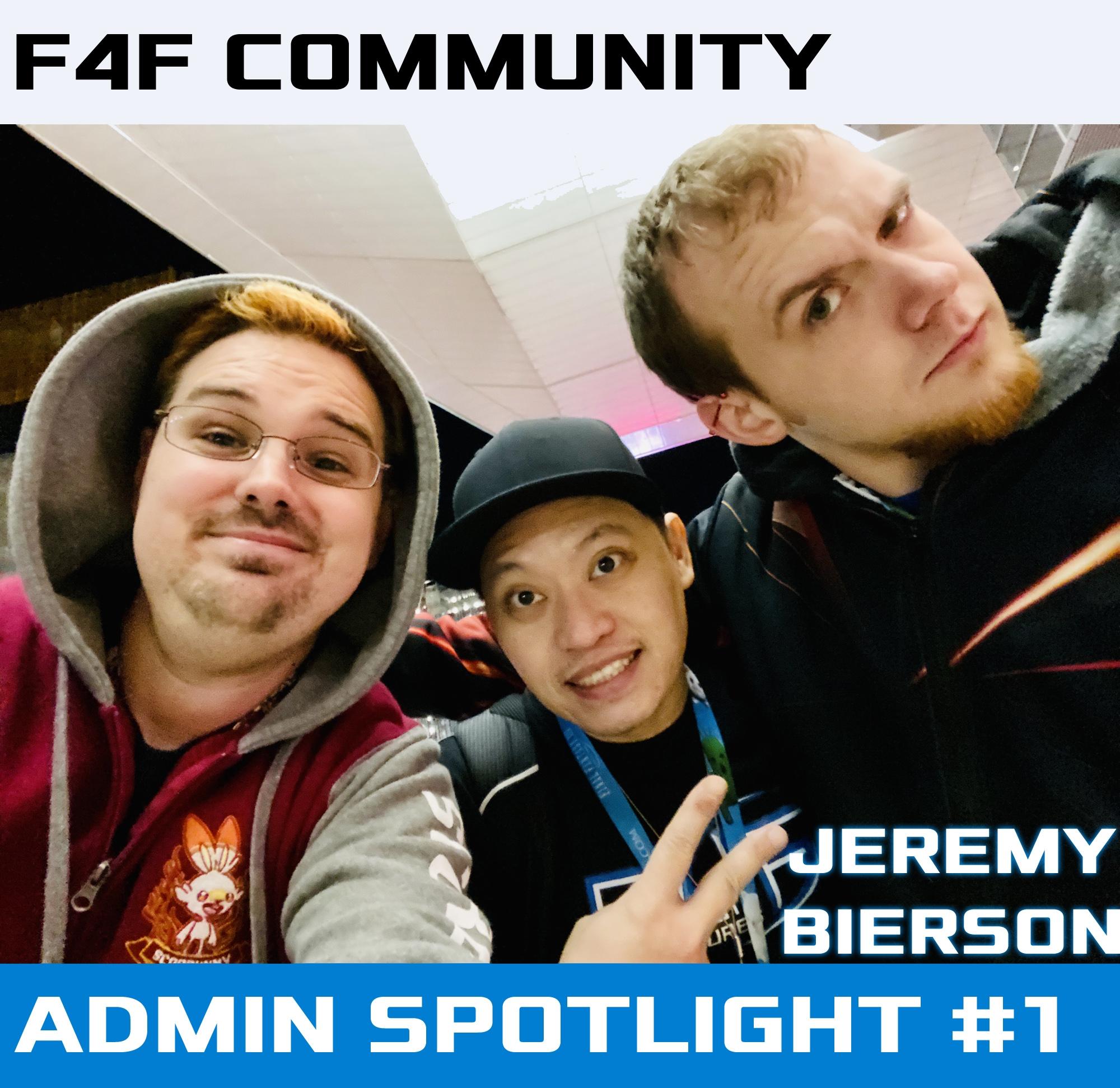 F4F Admin Spotlight #1: Jeremy Bierson