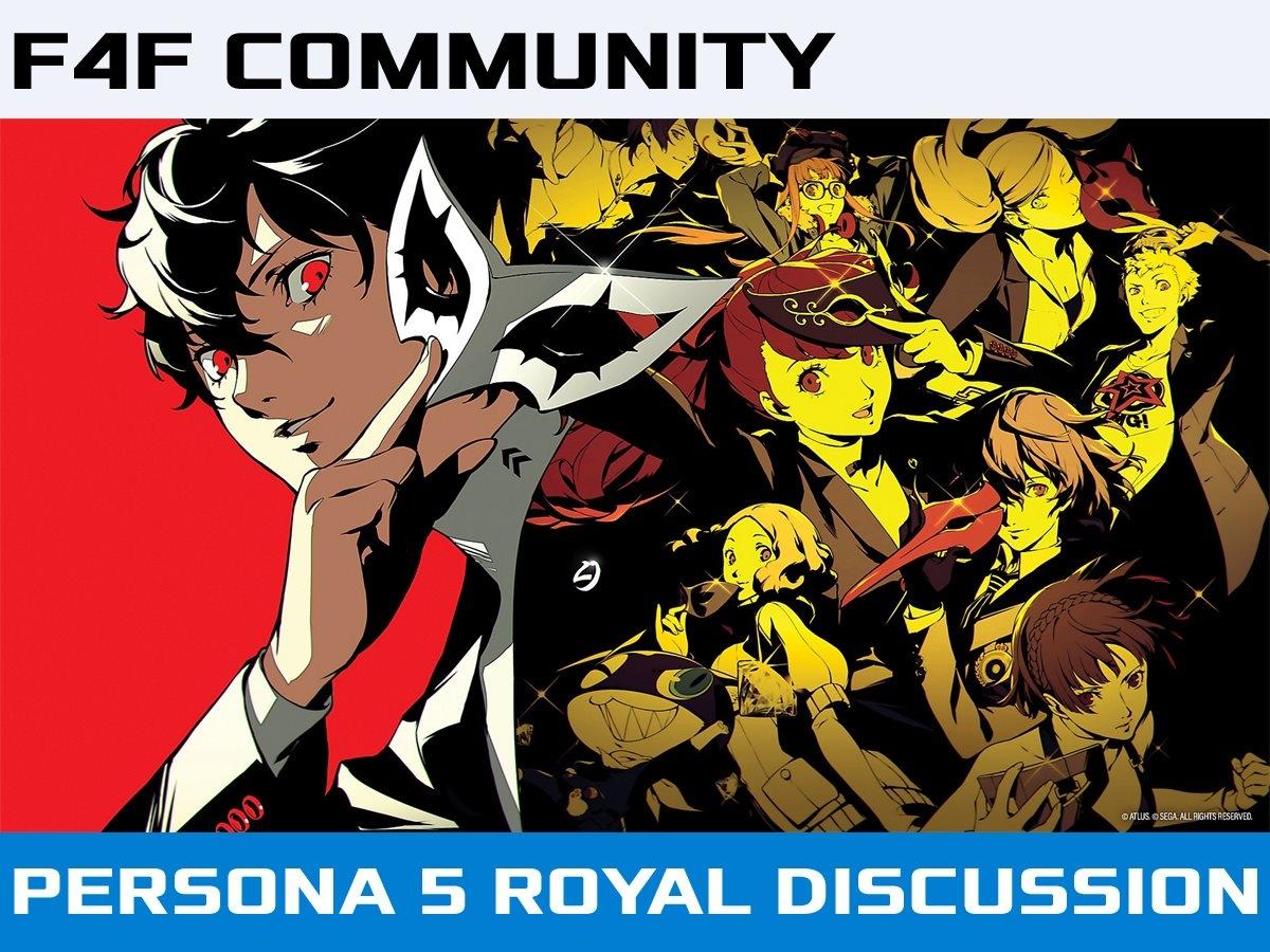 F4F Community Persona 5 Royal Discussion