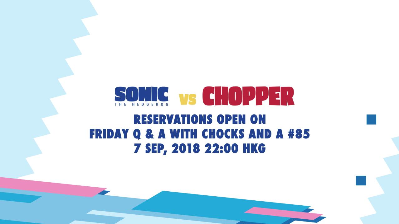 Sonic vs. Chopper pre-order schedule